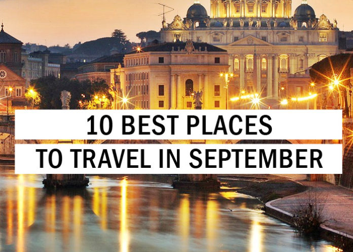 10 Best Places to Travel in September