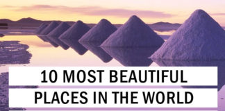 10 Most Beautiful Places In The World To Visit