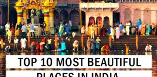 Top 10 Most Beautiful Places in India