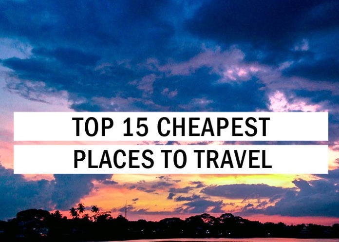 Top 15 Cheapest Places To Travel