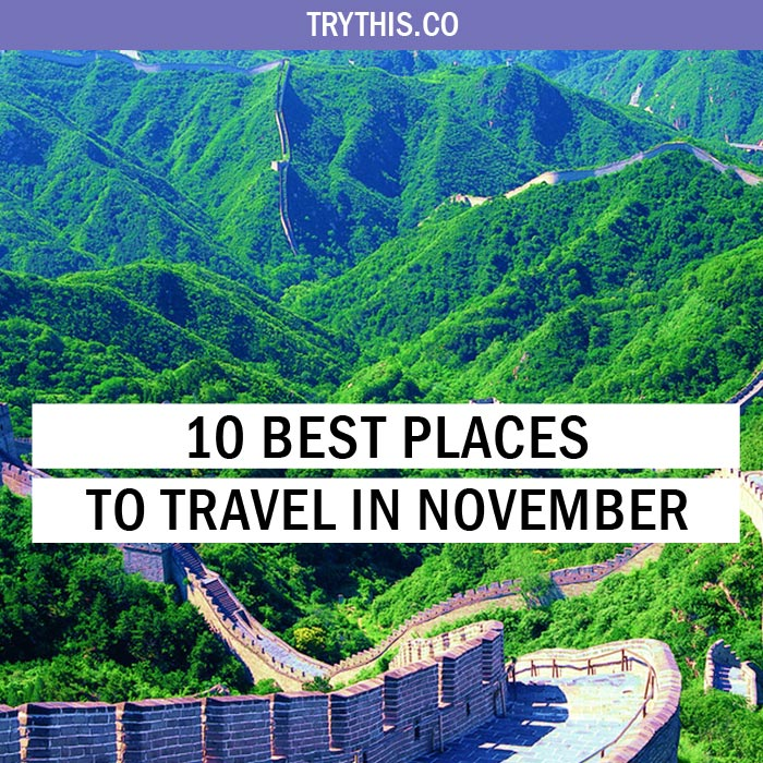 Good Places To Travel November: 10 Best Places To Travel In November