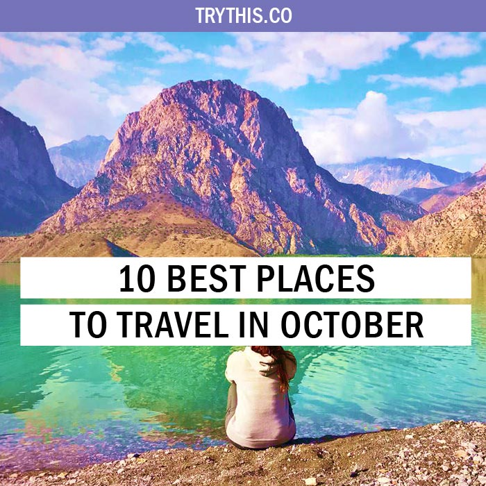 10 Best Places to Travel in October