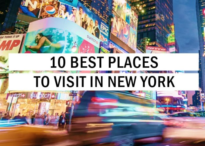 10 Best Places to Visit in New York