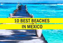 10 Best Beaches In Mexico