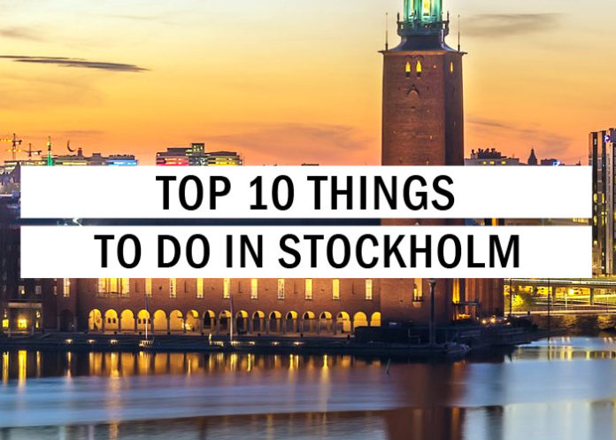 Top 10 Things To Do In Stockholm
