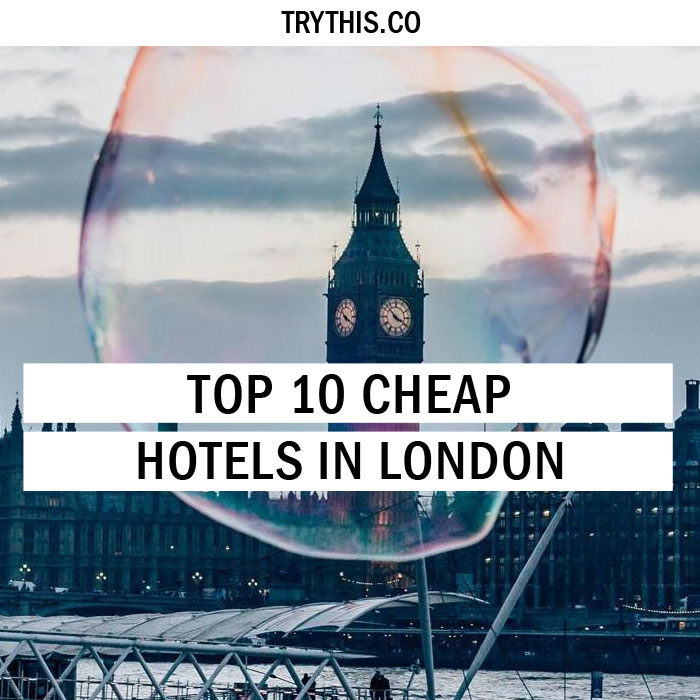 Top 10 Cheap Hotels In London